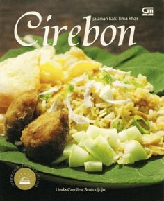 56 Best Khas Cirebon Images Cirebon Indonesian Cuisine