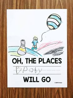 Oh, The Places You'l