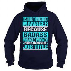 DISTRIBUTION CENTER MANAGER - BADASS - #tshirt cutting #tshirt typography. ORDER NOW => https://www.sunfrog.com/LifeStyle/DISTRIBUTION-CENTER-MANAGER--BADASS-Navy-Blue-Hoodie.html?68278