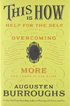 This Is How | Augusten Burroughs
