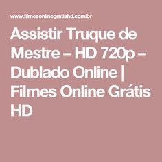 Assistir Truque de Mestre – HD 720p – Dublado Online   Filmes Online Grátis HD