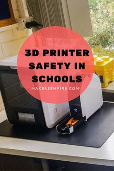 Keep your students safe with this guide to 3D printing safety for schools!