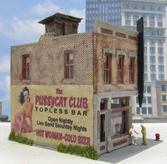 Topless Bar ~ The PussyCat Club ~ HO Scale Model Train Building by Artist D.A. Clayton #hotrainaccessories