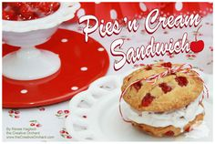 Creative Orchard: SWEET SPOTLIGHT: Cherry Pies 'n Cream Sandwich- Want these! Also lots of ideas for similar treats with this idea! Ice Cream Pies, Ice Cream Treats, Delicious Desserts, Dessert Recipes, Yummy Food, Types Of Desserts, Cherry Recipes, Cherry Pies, Sour Cherry