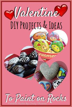 Rock Painting Projects & Ideas for Valentine's Day