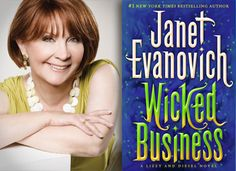 """""""Wicked Business"""" by Janet Evanovich. Loved this..I bet you will,too!"""