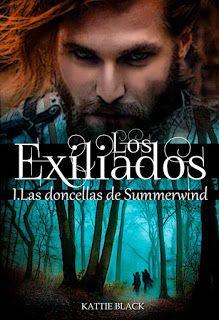 Mundus Somnorum: Reseña de Los Exiliados: Las doncellas de Summerwi...