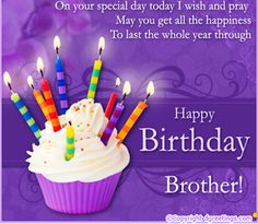 Happy Birthday Brother - Birthday Wishes For Brother Happy Birthday Brother From Sister, Birthday Message For Brother, Birthday Greetings For Brother, Birthday Wishes For Brother, Best Birthday Wishes, Birthday Wishes Quotes, Happy Birthday Messages, Birthday Love, Funny Birthday