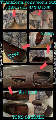 Transform your old TOMS into Sandals.   http://www.sbpwb.blogspot.com  Sara's Shoes
