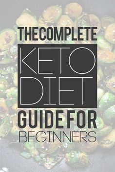 The Complete Keto Diet Guide For Beginners - Starting your keto diet? Maximize your weight loss with this complete ketogenic diet guide