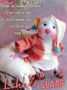Good Night Blessings, Good Night Wishes, Good Night Sweet Dreams, Good Night Messages, Good Night Quotes, Evening Quotes, Goeie Nag, Afrikaans Quotes, Special Quotes
