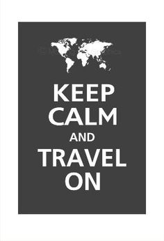 yes yes yes World Map  Keep Calm and TRAVEL ON Poster 13x19 by PosterPop