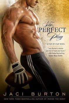 The Perfect Play--Book 1 Play by Play series by Jaci Burton Romance Authors, Romance Books, Love Book, Book 1, Book Series, Books To Read, My Books, Free Books, Book Nerd