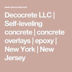 Decocrete LLC | Self-leveling concrete | concrete overlays | epoxy | New York | New Jersey