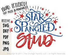 Patriotic SVG Cut File Star Spangled Stud SVG Land Of The Free, SVG Files, Cutting Files, Silhouette Cameo, Brother Scan N Cut, SCAL, Sure Cuts A Lot, Cut Files, Printable, Printables, Hand Lettering, Etsy Print, Original Art, DXF Files, JPG, PNG, Clipart, Inspitational Quotes, Motivational Quotes, The Smudge Factory, Hand Lettering, Calligraphy, Vinyl Crafts, Paper Crafting, Scrapbooking, Cutting Machine, Cut Machine, Cricut Explore, Cricut Expression