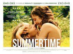 'Summertime' (2015); regia: Catherine Corsini. Titolo originale: 'La belle saison'