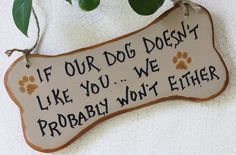 Warning Dog Bone Shaped Sign -- So true. yep pretty much!