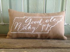 """Burlap Pillow, University of Tennessee fight song - """"Good 'Ole Rocky Top""""- Custom Made to Order, Graduation Gift"""