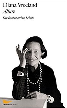 Allure: Der Roman meines Lebens: Amazon.de: Diana Vreeland, Ursula Wulfekamp: Bücher
