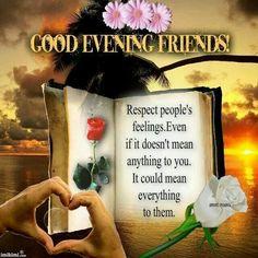 Good Evening Friends!