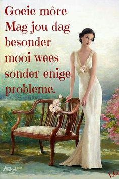 Good Morning Wishes, Day Wishes, Good Morning Quotes, Afrikaanse Quotes, Goeie More, Morning Greetings Quotes, Formal Dresses, Morning Coffee, Inspiration