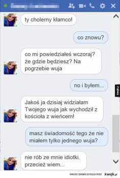 #kwejk #humor #messanger Polish Memes, Funny Sms, Stupid People, Itachi, Texts, Jokes, Lol, Entertaining, Humor