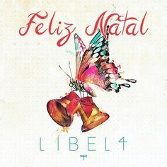 A Libel4 deseja à todos um Natal iluminado, com muita paz, alegria, união e saúde. :-)