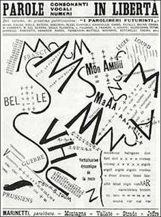 """A proposta tipográfica de Marinetti,  a """"palavra em liberdade"""" era uma completa desconstrução dos conceitos gráficos da época, na medida em que rompia com a linearidade, as simetrias e todas as formas convencionais das artes tipográficas vigentes. Uma arte verbal revolucionária."""