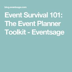 Event Survival 101: The Event Planner Toolkit - Eventsage