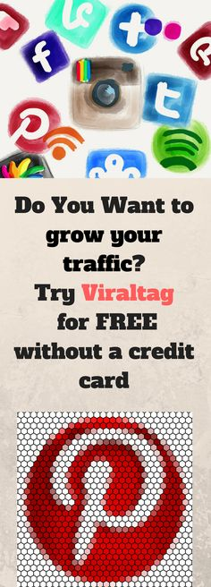 Do you want to grow your traffic? Try Viraltag  for FREE without a credit card