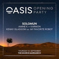 Morocco's Oasis Festival announces opening party...: Oasis Festival adds an extra day in 2017, announcing an official Opening Party set to…