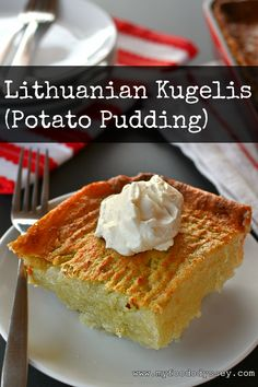 Lithuanian Kugelis or Potato Pudding is a delicious and comforting dish made with finely grated potatoes, similar to Polish babka.