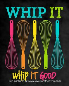 Whip it good #kitchen #quote