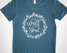 It is Well with My Soul Tee- Faith T-shirts - Inspiring T-shirts Monogram Shirts, Christian Shirts, Vinyl Cutting, Vinyls, Shirt Ideas, Circuit, Amen, Etsy Seller, Outfit Ideas