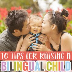 10  Tips for Raising a Bilingual Child