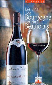 Les Vins de Bourgogne et de Beaujolais