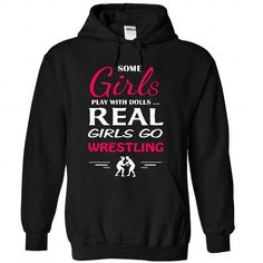 Real girls love wrestling T-Shirt Hoodie Sweatshirts aeu