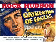 A Gathering Of Eagles Film 1963 | Gathering of Eagles ( 1963 ) Quad