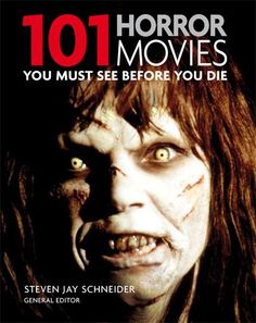 The One-Line Review: 101 Horror Movies You Must See Before You Die