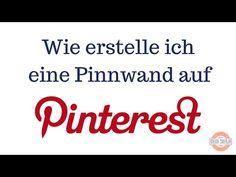 Wie erstelle ich eine Pinnwand auf Pinterest? Ganz einfach erklärt im Videotutorial.