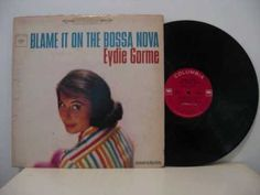 ▶ Eydie Gorme - Blame It On The Bossa Nova - RIP, talented lady. Reunite with your talented husband.