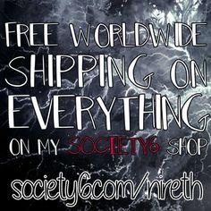 FREE WORLDWIDE SHIPPING on EVERYTHING on my Society6 shop!  https://society6.com/nireth  https://society6.com/puddingshades  #society6 #art #design #freeshipping #offer #shop #shopping #duvets #totebag #phonecase #cover #pillow #blanket #tshirt #tee #towel #leggings #rug #walltapestry #nireth