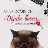 Descargar Gratis   Déjate llevar - Citas de amor 2 – Anna Dominich…