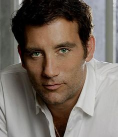 Clive Owen. Pretty green eyes. Sexy stubble.