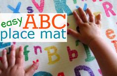 Easy ABC Place Mat   Easier placemat...letters on paper laminated...then play a letter seek-n-find