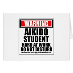 Warning Aikido Student Hard At Work Do Not Disturb Card #cards #christmascard #holiday