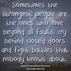 The Strongest People Love Quote - [Ain
