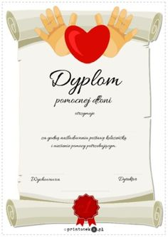 Dyplom pomocnej dłoni - Printoteka.pl Illustrations And Posters, Certificate, Diy And Crafts, Place Cards, Graduation, Place Card Holders, Education, Illustrations Posters, Moving On
