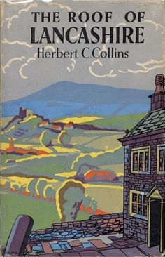 The Roof of Lancashire by Herbert C Collins. Cover illustration by Brian Cook