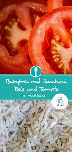 Babybrei Rezept mit Zucchini, Reis und Tomate. Mittagsbrei mit Fleisch für Babys ab dem 10. Monat.